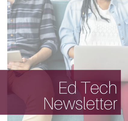 Ed Tech Newsletter